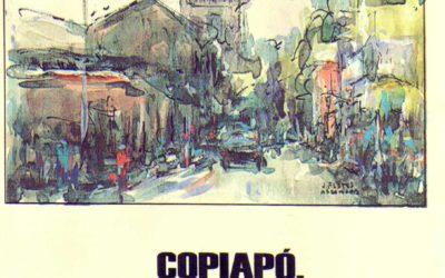 Copiapó, crónicas de fin de siglo